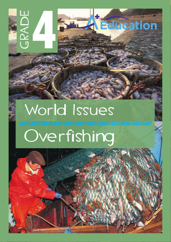World Issues - Overfishing - Grade 4