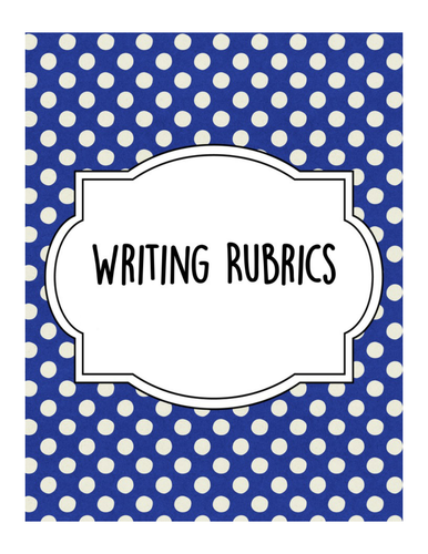 Writing Rubrics Grades 3-5