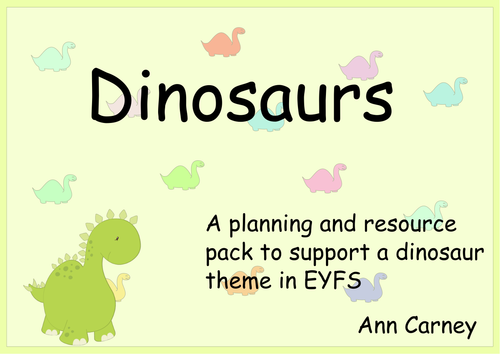Dinosaurs :  Planning, Role Play and Resources . Activities for EYFS  Nursery  and Reception.