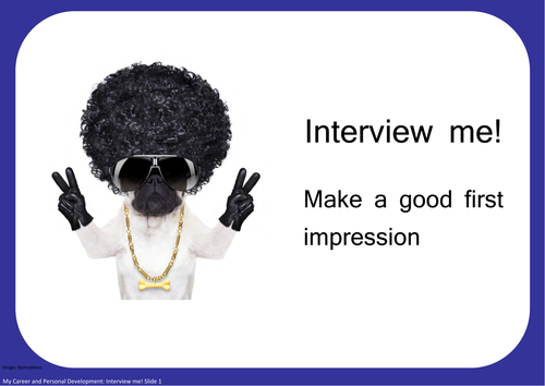 Interview me! Make a good first impression