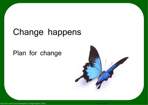 Change happens: Plan for change