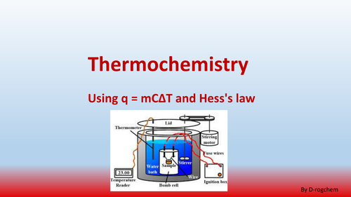 Chemistry: thermochemistry: using q = mCΔT and  Hess's law