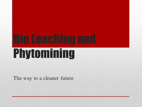 Bioleaching and Phytomining