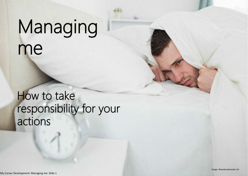 Managing me: How to take responsibility for your actions