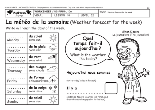 FRENCHY45 AT SCHOOL The days of the week Les jours de la – Weather Forecast Worksheet
