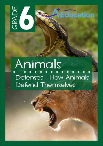 Animals - Defenses: How Animals Defend Themselves - Grade 6