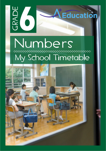 Numbers - My School Timetable - Grade 6