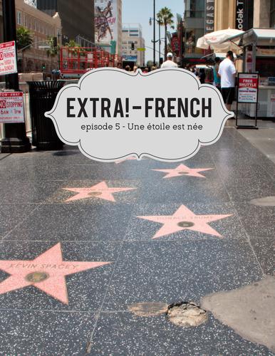 Extra! French Bundle - worksheets to accompany episodes 5-8