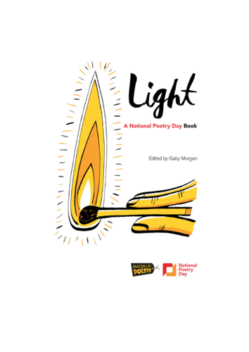 LIGHT - A National Poetry Day Anthology
