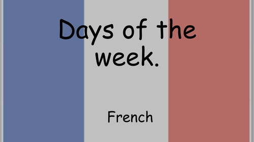 days of the week in french powerpoint and worksheet
