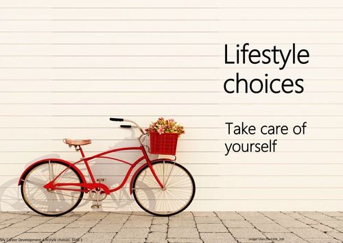 Lifestyle choices: Take care of yourself