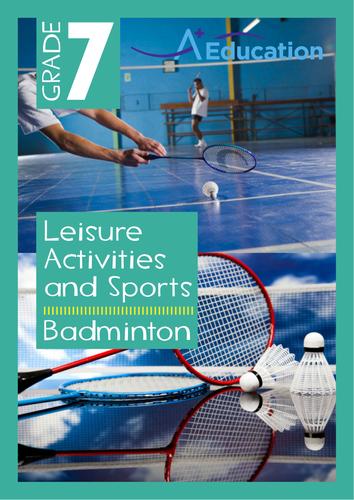 Leisure Activities and Sports - Badminton - Grade 7