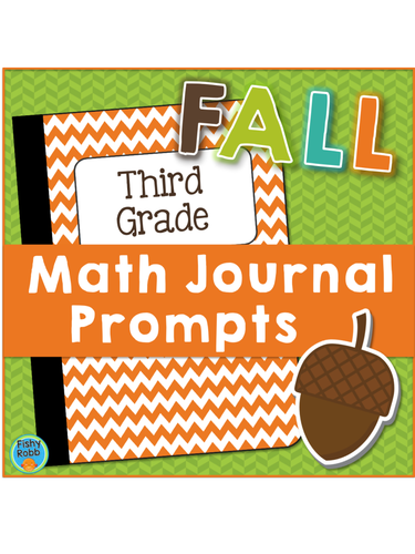 Math Journal Prompts Grade 3 By Fishyteacher Teaching Resources Tes