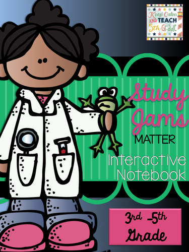 Matter Interactive Notebook with Study Jams