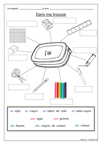 FRENCH - Pencil case items - Dans Ma Trousse - Worksheets