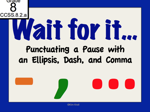 Wait For It! Using the Ellipsis