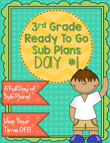 3rd Grade Sub Plans Ready To Go for Substitute. No Prep. One full day.