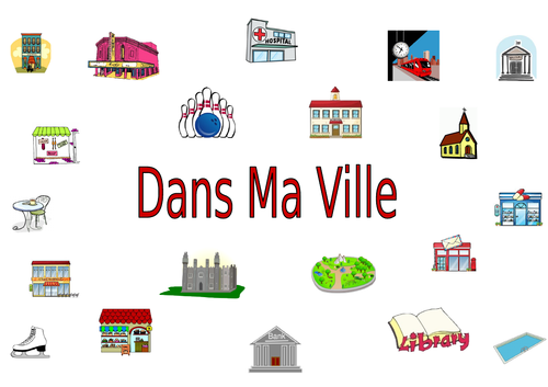 FRENCH - In my Town - Dans ma ville - Worksheets