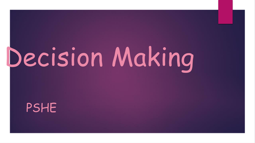Key Stage 2 or 3 PSHE Decision Making