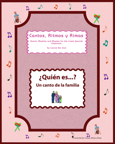 Spanish Family  (¿ Quién es?)– Spanish Rap-like Musical Chant with exercises and MP3