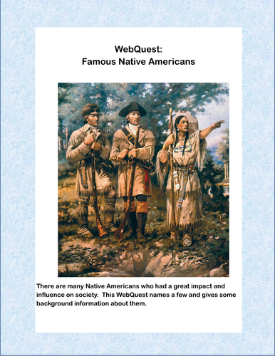 WebQuest: Famous Native Americans- Grades 4-7