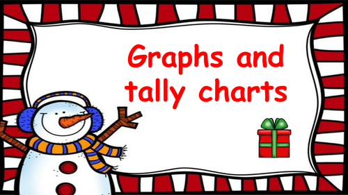 Christmas Maths Tally chart and graph activities (Lesson plan, PowerPoint and activities)