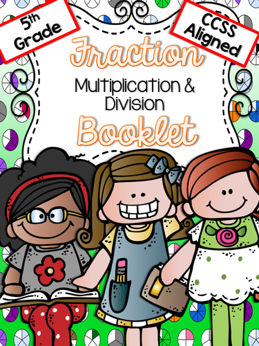 5th Grade Practice Booklet - Multiply and Divide Fractions