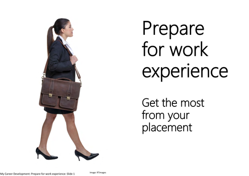 Prepare for work experience: Get the most from your placement
