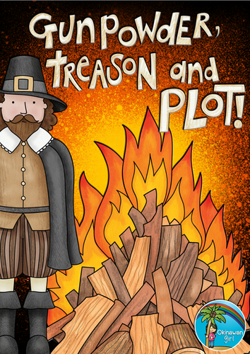 Guy Fawkes and the Gunpowder Plot!