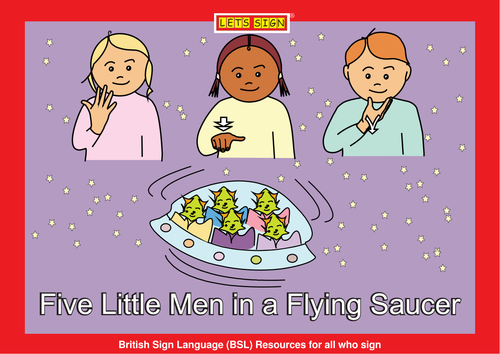 5 Little Men in a Flying Saucer with BSL Signs: Counting Nursery Rhyme (British Sign Language)