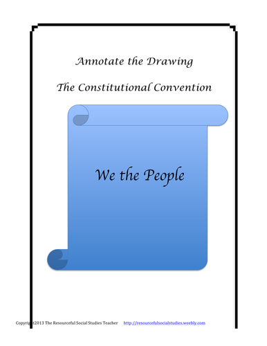 Annotate the Drawing...The Constitutional Convention