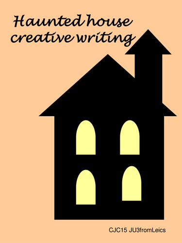 HAUNTED HOUSE writing resources.  Mystery, suspense and surprise. Autumn term idea.