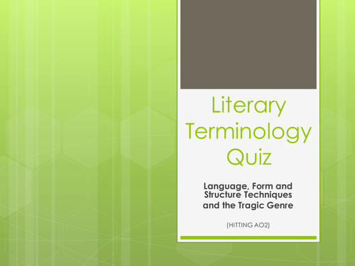 Language, Form and Structure Literary Terminology Quiz for A level Literature students