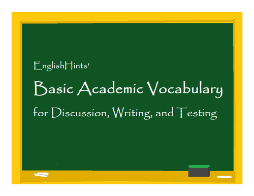 Basic Academic Vocabulary for Writing and Test Prompts