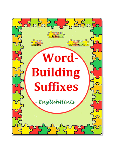 Word-Building Suffixes