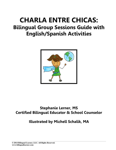 Charla Entre Chicas: Bilingual Girl Empowerment Group Counseling Guide w Spanish/English Activities