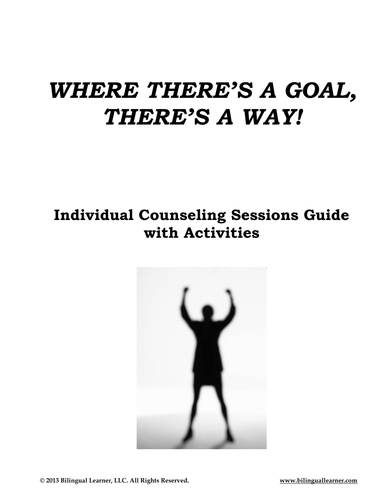 Where There's a Goal, There's a Way: Individual Counseling Sessions Guide