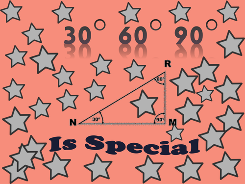 Right Triangles 30-60-90