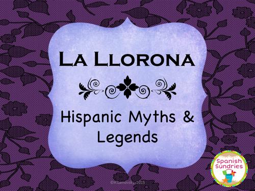 Hispanic Myths & Legends:  La Llorona