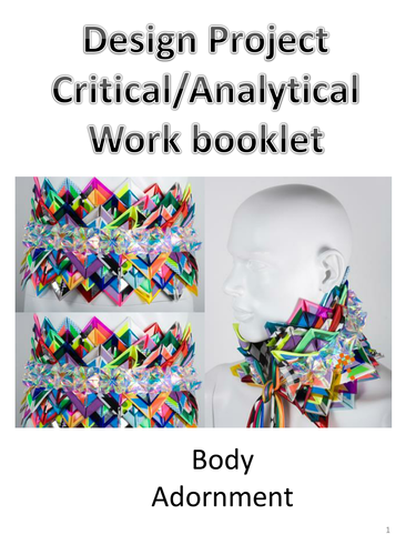 SOW critical work art and design - GCSE/ Nat 5 design project body adornment/ wearable sculpture