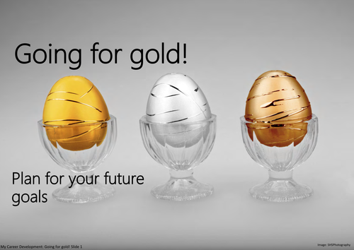 Going for gold! Plan for your future goals