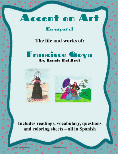 Goya Accent on Art Packets For The Spanish Classroom