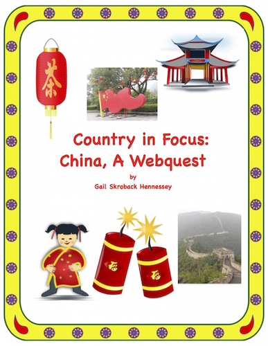 China(A Country in Focus: A Webquest)