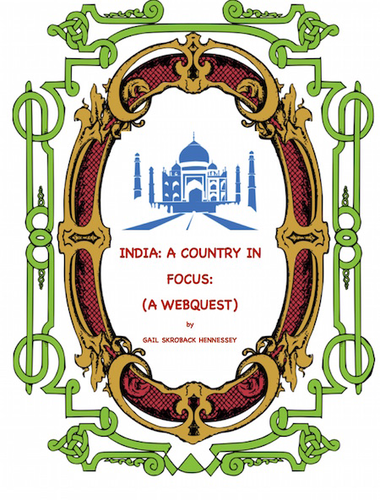 India(Country in Focus: A Webquest)