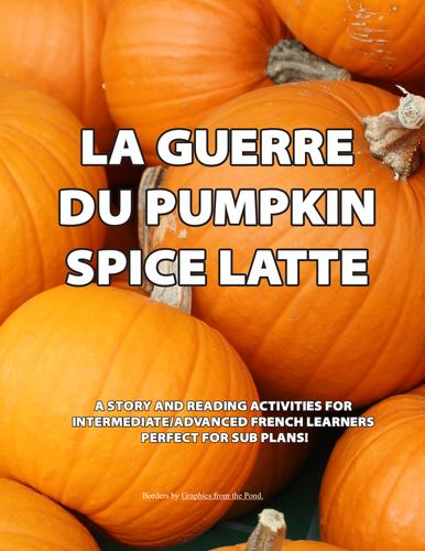 La Guerre du Pumpkin Spice Latte -  for intermediate/advanced French learners