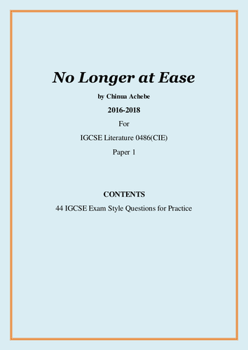 No Longer at Ease by Chinua Achebe_44 IGCSE Exam Style Questions: A Question Bank