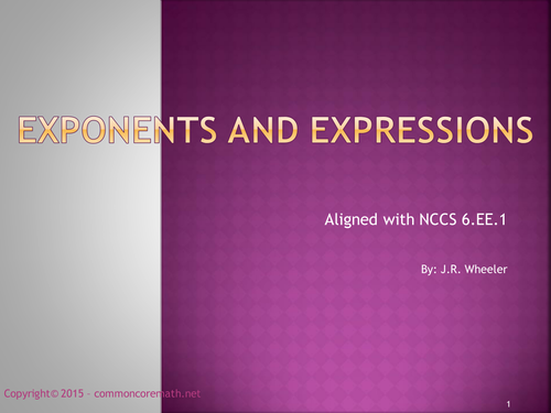 Exponents and Expressions - Complete Lesson aligned with NCCS 6.EE.1