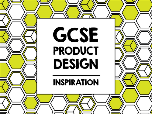 GCSE Product Design - Inspiration