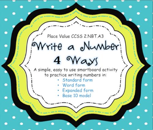 Place Value Write A Number 4 Ways Ccss 2nbta3 Smartboard