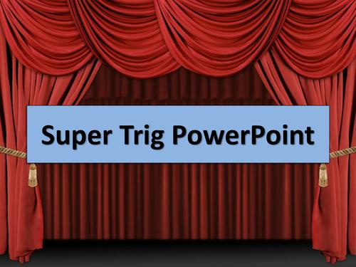 Super Trig Powerpoint